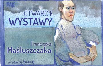 Zdjęcie Otwarcie wystawy Franciszka Maśluszczaka