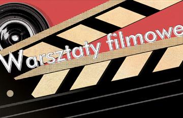 Zdjęcie Warsztaty filmowe