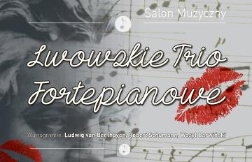 Relacja Salon Muzyczny: Lwowskie Trio Fortepianowe