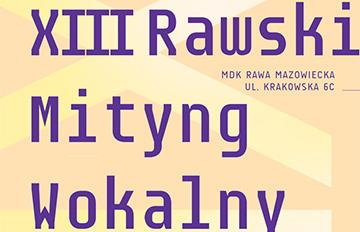 Relacja XIII Rawski Mityng Wokalny