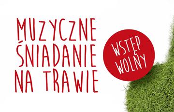 """Relacja Muzyczne Śniadanie na trawie: Kwintet Dęty Blaszany Filharmonii Łódzkiej """"Muzyczny cocktail"""""""