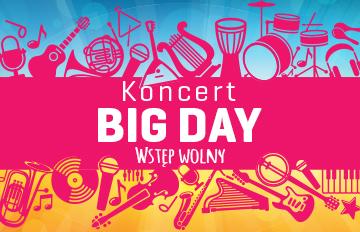 Relacja Scena plenerowa CKIS: Big Day