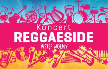 Relacja Koncert Reggaeside |Scena plenerowa CKiS