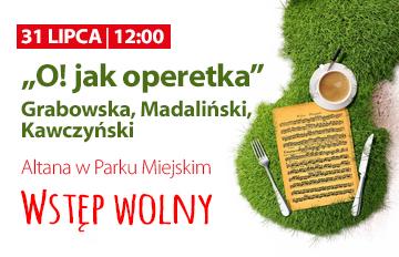 """Relacja Koncert """"O! jak Operetka"""" zcyklu Muzyczne Śniadanie na trawie"""