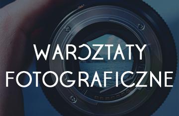 Zdjęcie Nabór na warsztaty fotograficzne: Foto Amator