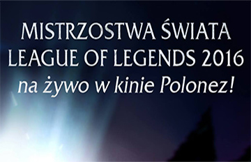 Zdjęcie Transmisja na żywo: Mistrzostwa świata Leaugue of Legends 2016
