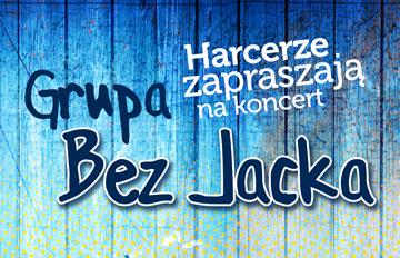 Relacja Koncert grupy Bez Jacka