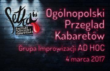 Relacja Fetka 2017 -Ogólnopolski Przegląd Kabaretów