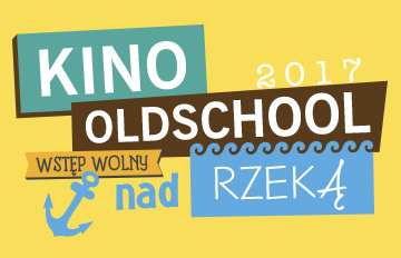 Relacja Kino Oldschool nad rzeką: Rejs