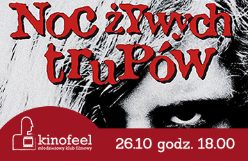 Zdjęcie MKF Kinofeel: Noc żywych trupów z1968!