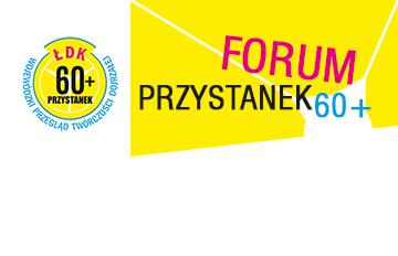 Relacja Forum Przystanek 60+