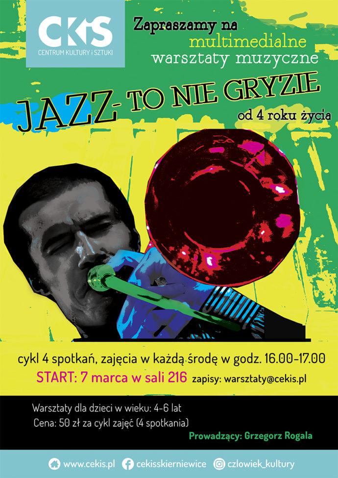 Warsztaty Muzyczne Jazz To Nie Gryzie Centrum Kultury