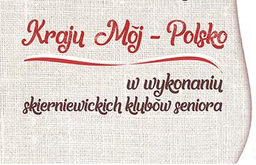 """Relacja Zespół """"Ustronie"""" na koncercie patriotycznym """"Kraju mój -Polsko!"""""""