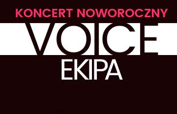 Zdjęcie Voice Ekipa: Koncert Noworoczny