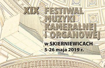 Zdjęcie XIX Festiwal Muzyki Kameralnej iOrganowej