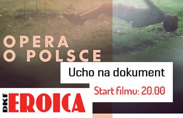 """Zdjęcie DKF Eroica: Projekt dokumentalno-muzyczny -""""Opera oPolsce"""" oraz """"Krzyżoki"""""""