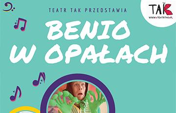 Zdjęcie Benio wopałach -spektakl dla dzieci