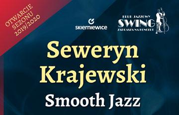 Relacja Klub Jazzowy Swing: Seweryn Krajewski Smooth Jazz