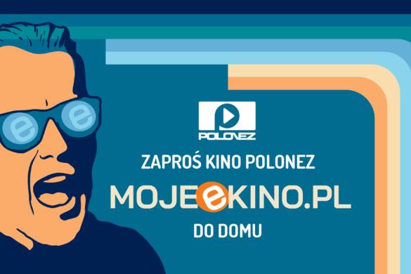Zdjęcie Kino Polonez dołącza do platformy MOJEeKINO.PL