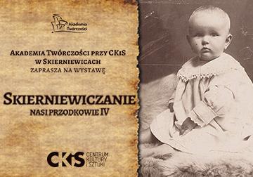 Zdjęcie Skierniewiczanie – nasi przodkowie 4. E-wernisaż wystawy