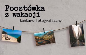 """Zdjęcie Konkurs fotograficzny """"Pocztówka zwakacji"""""""