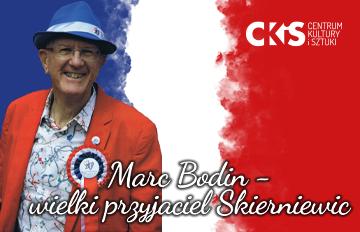 """Zdjęcie Wystawa """"Marc Bodin -wielki przyjaciel Skierniewic"""""""