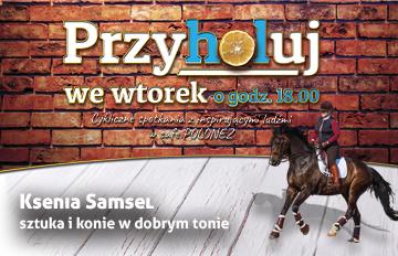 Relacja Przyholuj we wtorek online: Spotkanie zKsenią Samsel. Sztuka ikonie wdobrym tonie