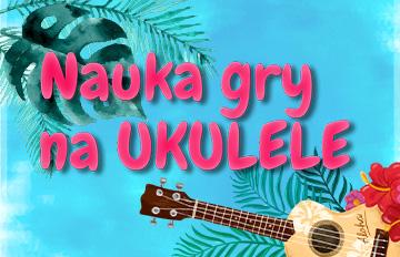 Zdjęcie Nauka gry na ukulele