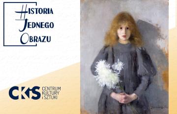 Relacja Historia Jednego Obrazu: Dziewczynka zchryzantemami