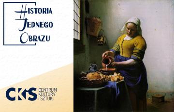 Relacja Historia Jednego Obrazu: Mleczarka