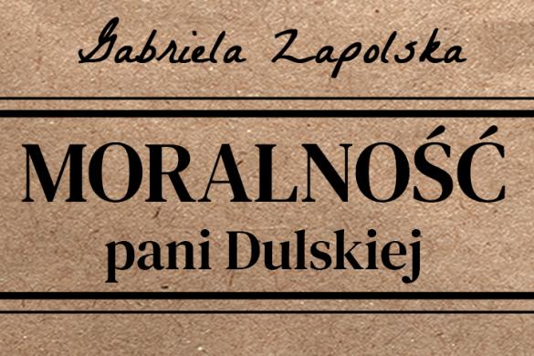 Relacja Słuchowisko: Moralność pani Dulskiej
