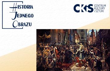 Relacja Historia Jednego Obrazu: Konstytucja 3Maja 1791 roku